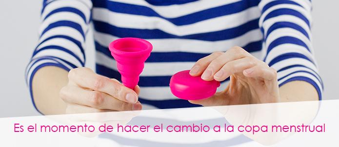 Es el momento de hacer el cambio a la copa menstrual