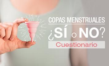 Cuestionario - Copas Menstruales ¿sí o no?